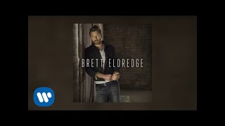 brett eldredge love someone audio video