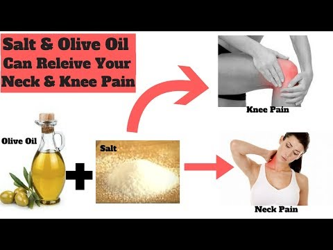 What Salt & Olive Oil Can Do to Your Neck & Knee Pain, find out here