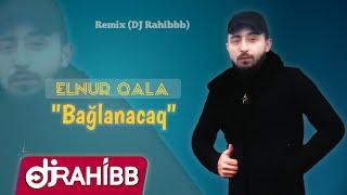 Elnur Qala - BAĞLANACAQ / 2019 (Official Music)