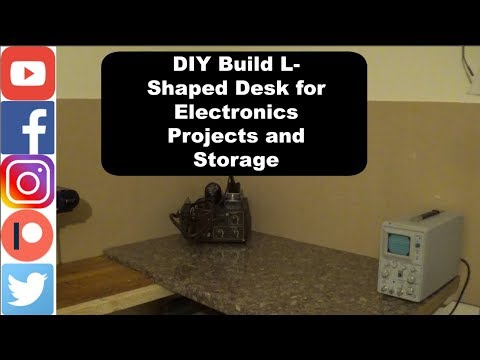 DIY Build L-shaped desk for electronics projects and storage