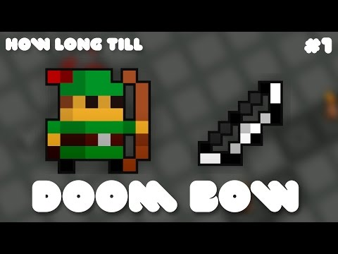 [RotMG] How long till Doom Bow