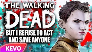 Walking Dead S2 but I refuse to act and save anyone