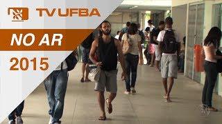 Tv Ufba No Ar (2015)  - Calouro, Conheça Mais Sobre A Ufba!