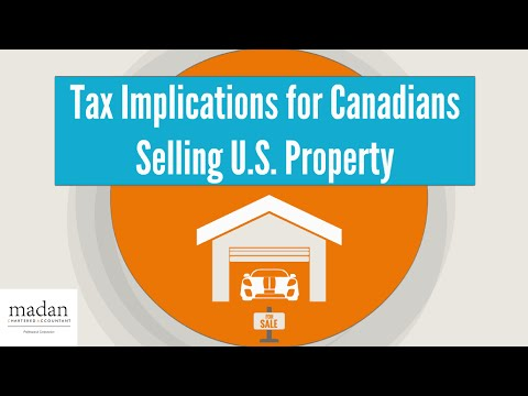 Tax Implications for Canadians Selling U.S. Property in Canada