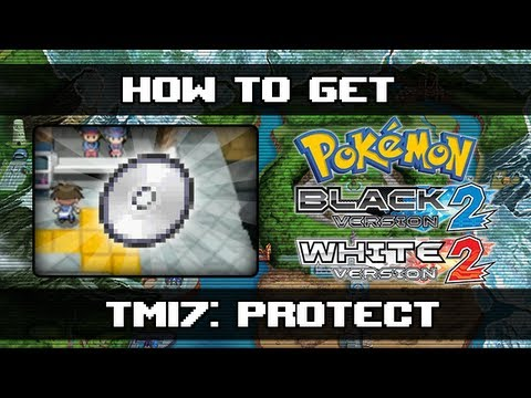 Pokemon Black 2 and White 2 | How To Get Protect (TM17)