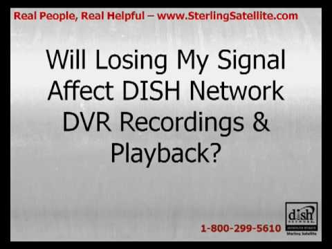 DISH Network Signal Loss & DVR Playback