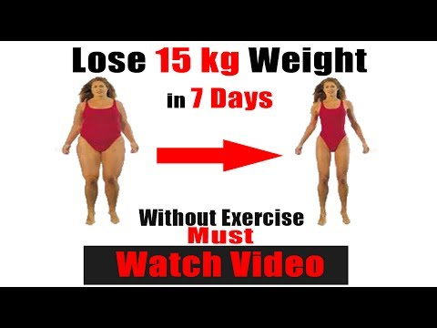 How to lose weight fast for teenagers girls overnight | lose weight 15 kg in 7 days| 100% guaranty