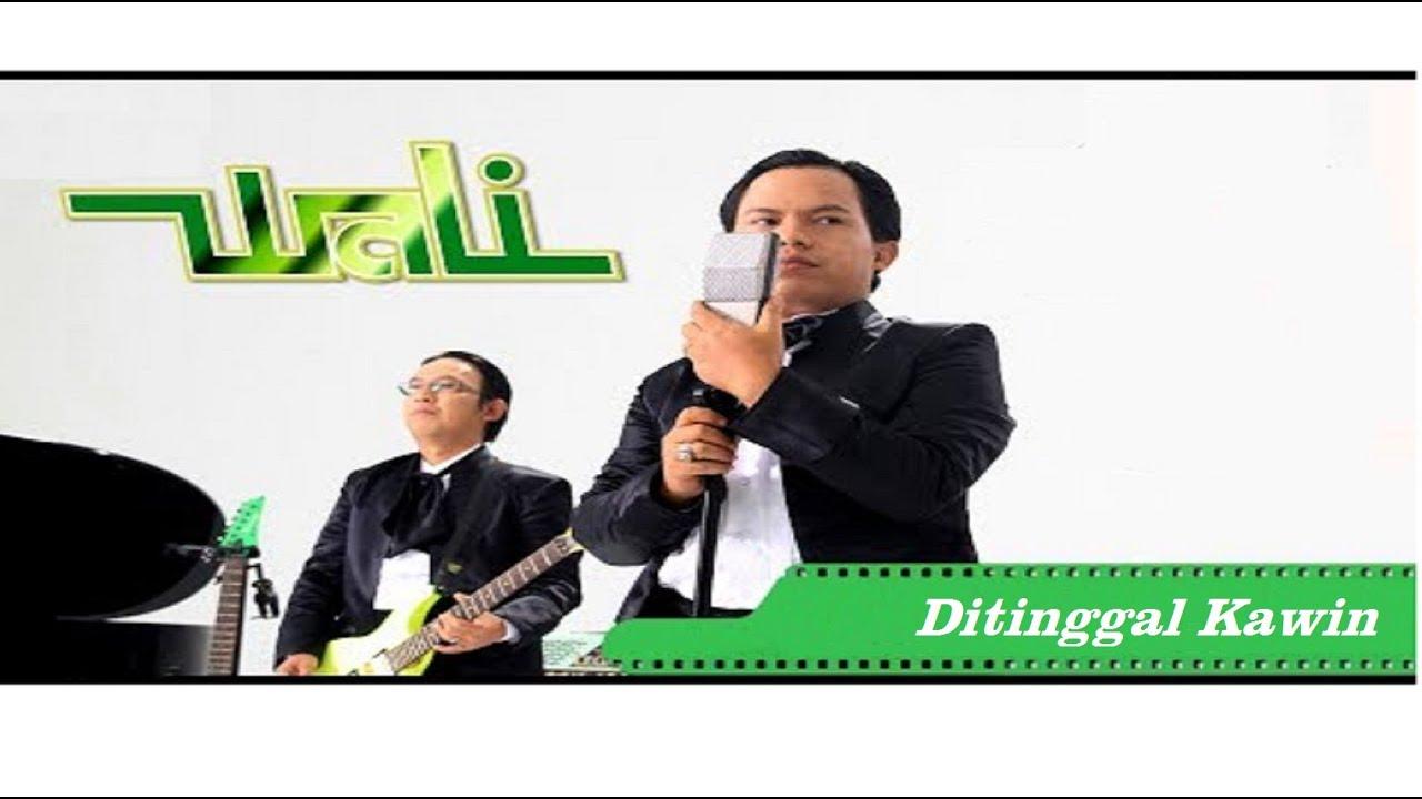 Download Wali - Ditinggal Kawin MP3 Gratis
