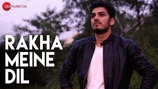Rakha Meine Dil - Official Music Video | Manish Chawla, Shiwani Singh & Dr. Sahab | Kishan Dulgach