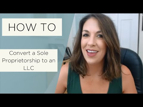 How to Convert a Sole Proprietorship to an LLC - All Up In Yo' Business