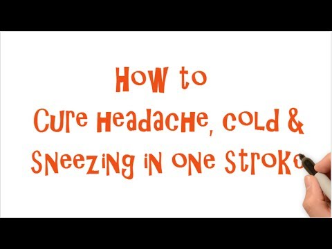 How to cure headache, cold and sneezing in one stroke