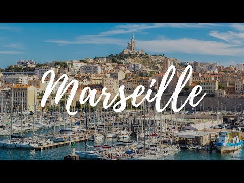 MARSEILLE - France Travel Guide | Around The World