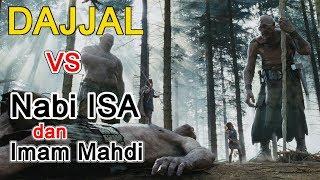 Dajjal vs Nabi Isa dan Imam Mahdi sudah muncul semua