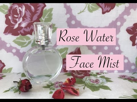 Rose Water Face Mist, using rose essential oil