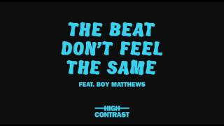 High Contrast - The Beat Don