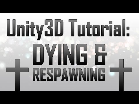 [Unity3D] Dying & Respawning (Inc Menus) In Unity3D