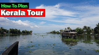 Kerala Tour Summary | How to plan kerala Tourism with Itinerary