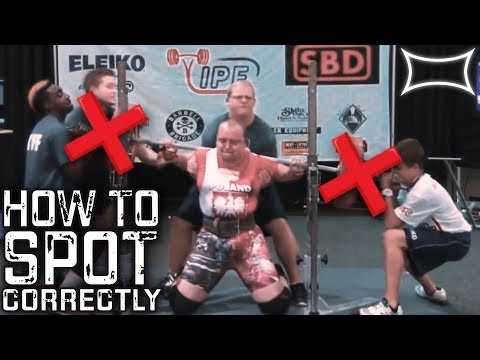 How to Spot Correctly - Spotting the Bench, Squat, and Deadlift in the Gym