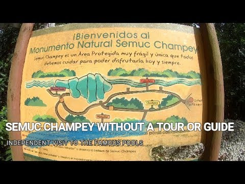 Visiting Semuc Champey Without a Tour or Guide