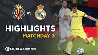 Highlights Villarreal CF vs Real Madrid (2-2)