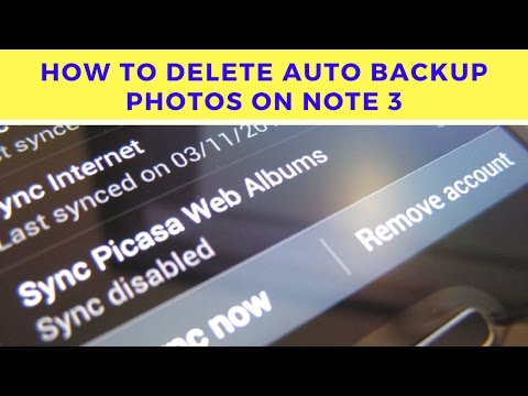 How to Delete Auto Backup Photos on Note 3