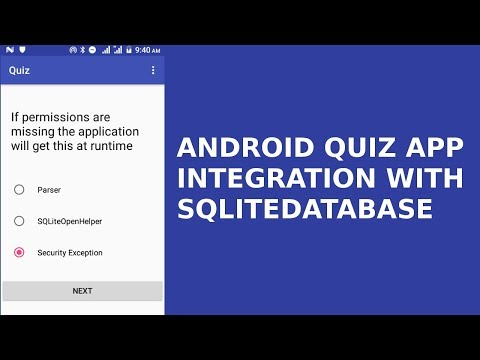 ANDROID QUIZ APP AND INTEGRATION WITH SQLITE DATABASE