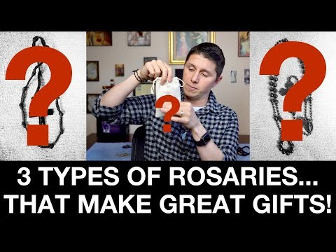 3 Types of Rosaries that make great gifts!
