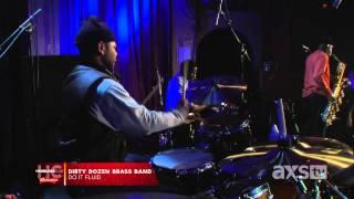 Dirty Dozen Brass Band Do It Fluid  Axs Tv
