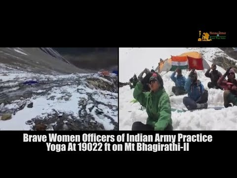 Brave Lady Officers of Indian Army Perform Yoga At 19022ft on Mt Bhagirathi- II