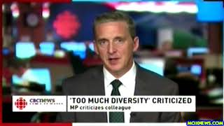 "Canadian Lawmaker Fears ""Too Much Diversity Will Destroy What Has Made Canada A Great Country!"""
