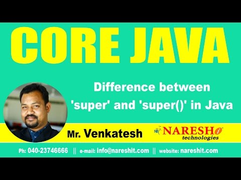 Difference between  'super' and 'super()' in Java | Core Java Tutorial | Mr. Venkatesh