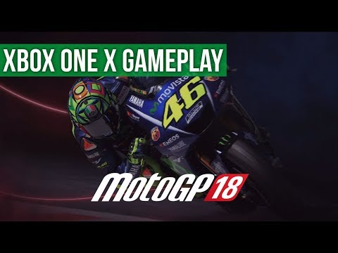 Quick Look - MotoGP 18 - Xbox One X Gameplay / Preview