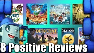8 Positive Game Reviews   with Tom Vasel