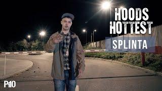 P110 - Splinta #HoodsHottest