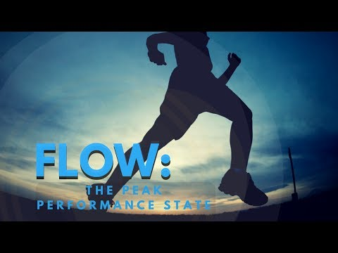 Flow: The Peak Performance State
