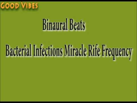 Bacterial Infection Miracle Rife Frequency Binaural Beats | Good Vibes