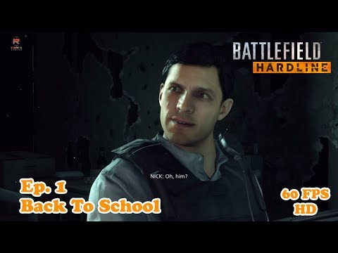 Battlefield Hardline | Back To School | Episode 1 | Gameplay | BF Hardline | 60 FPS HD✔