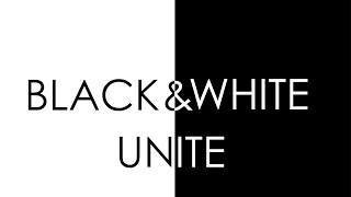 Black and White UNITE - Ideologies separate us - NOT Race!