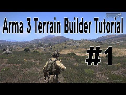 ARMA 3 Tutorial | Terrain Builder | PART 1 | Making Terrain