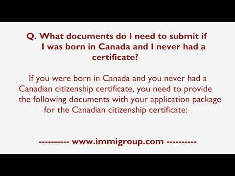 What documents do I need to submit if I was born in Canada and I never had a certificate?
