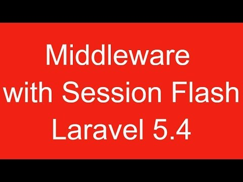 How to use middleware in laravel 5.4 with session flash message?