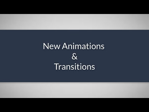 New Animations And Transitions - Coming