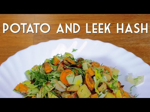 POTATO AND LEEK HASH
