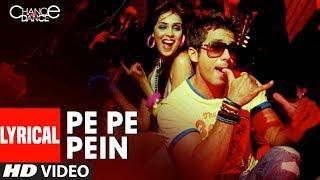 Lyrical :Pe Pe Pepein | Chance Pe Dance | Shahid Kapoor | Genelia | Tulsi Kumar |Neeraj Shridhar