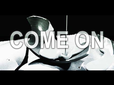 Crisis Era - Come On (OFFICIAL VIDEO)