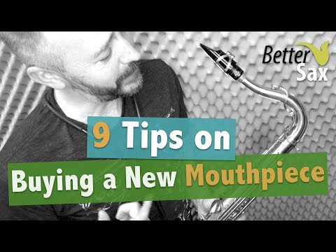 9 Tips on Buying a New Sax Mouthpiece