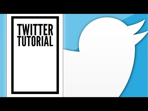 Twitter Tutorial for Beginners 2018, an Easy Step-by-Step Guide
