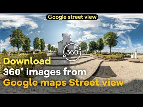 How To Download 360* Images from Street View