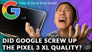 The PIXEL 3 XL ALREADY has a SERIOUS FLAW?!...Well...🤔