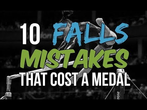 10 Falls/Mistakes That Cost Gymnasts A Medal